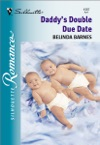Daddys Double Due Date
