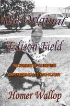 The Original Edison Field