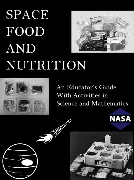 Nasa: space food and nutrition educator guide: national.
