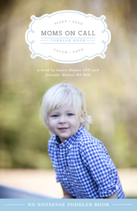 Moms on Call Toddler Book Book Cover