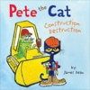 Pete The Cat Construction Destruction