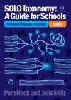 SOLO TaxonomyA Guide For Schools Book 1