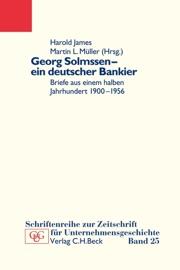 GEORG SOLMSSEN - EIN DEUTSCHER BANKIER