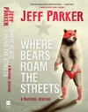 Where Bears Roam The Streets