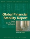 Global Financial Stability Report September 2005 Market Developments And Issues