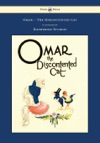 Omar - The Discontented Cat - Illustrated By Katherine Sturgis