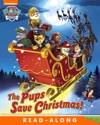 The Pups Save Christmas PAW Patrol Enhanced Edition