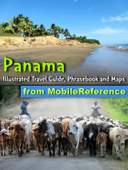 Panama: Illustrated Travel Guide, Phrasebook and Maps (Mobi Travel)