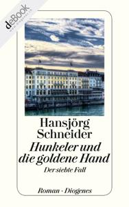 Hunkeler und die goldene Hand Libro Cover