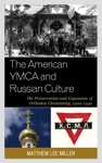 The American YMCA And Russian Culture