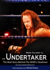 The Undertaker The Unauthorized Real Life Story Of The WWEs Deadman