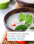 A Taste of Asian Food Culture
