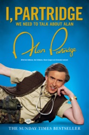 I Partridge We Need To Talk About Alan
