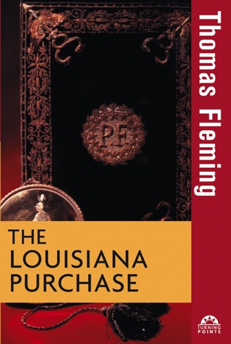 Thomas Fleming - The Louisiana Purchase