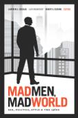 Mad Men, Mad World
