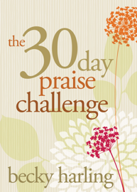 The 30-Day Praise Challenge PDF Download