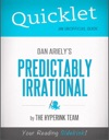 Quicklet On Dan Arielys Predictably Irrational CliffNotes-like Book Summary