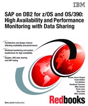 SAP on DB2 for z/OS and OS/390: High Availability and Performance Monitoring with Data Sharing