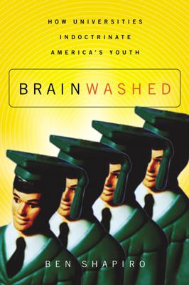 Brainwashed - Ben Shapiro book