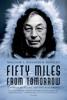 William L. Iggiagruk Hensley - Fifty Miles from Tomorrow Grafik