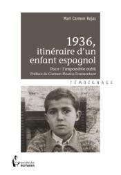 Download and Read Online 1936, itinéraire d'un enfant espagnol