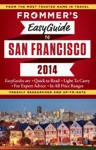 Frommers EasyGuide To San Francisco 2014