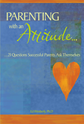 Parenting with an Attitude - Ed Wimberly, Ph.D. book