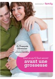 Tout ce que vous devez savoir avant une grossesse