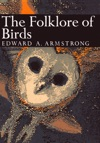 The Folklore Of Birds