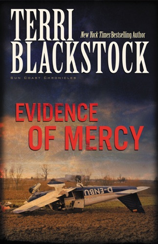 Terri Blackstock - Evidence of Mercy