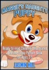 Maggie's Naughty Puppy: Ready-To-Read Children's Illustrated Bedtime Story Picture Book for Ages 3-5