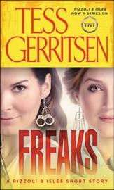Freaks: A Rizzoli & Isles Short Story
