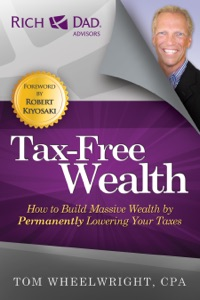 Tax-Free Wealth da Tom Wheelwright