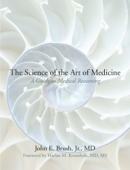 The Science of the Art of Medicine