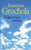 Katarzyna Grochola - Zagubione niebo artwork