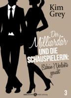 Kim Grey - Der Milliardär und die Schauspielerin: (Schein-)Verlobte gesucht, 3 artwork