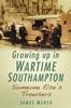 Growing Up In Wartime Southampton