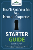 How to Quit Your Job with Rental Properties Starter Guide