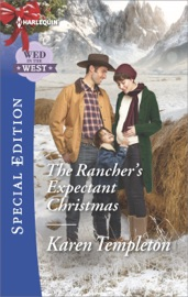 The Rancher S Expectant Christmas