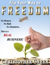 Flip Your Way To Freedom No Houses No Bull No Gimmicksthis Is A REAL Business