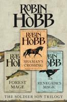 Robin Hobb - The Complete Soldier Son Trilogy artwork