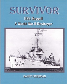 SURVIVOR: USS RUSSELL A WORLD WAR TWO DESTROYER
