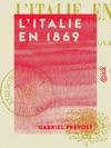 LItalie En 1869