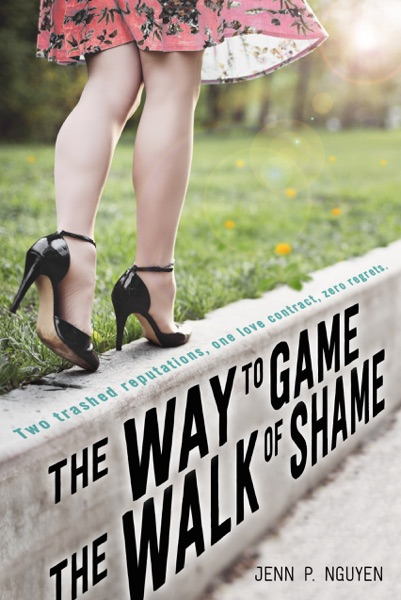The Way to Game the Walk of Shame - Jenn P. Nguyen book cover