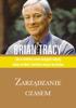 Zarządzanie czasem - Brian Tracy