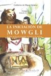 La Iniciacin De Mowgli