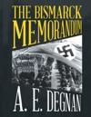 The Bismarck Memorandum