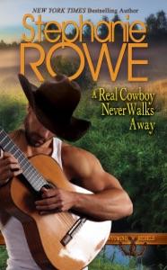 A Real Cowboy Never Walks Away