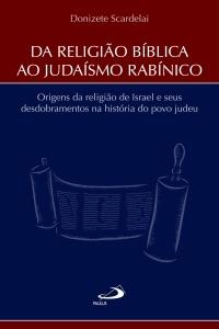 Da Religião Bíblica ao Judaísmo Rabínico Book Cover