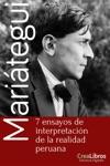 7 Ensayos De Intepretacin De La Realidad Peruana
